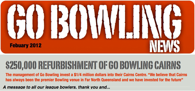 Newsletter from Go Bowling Cairns Tenpin Bowling
